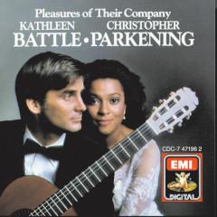 Pleasures Of Their Company - Kathleen Battle, Christopher Parkening