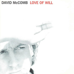Love Of Will - David McComb