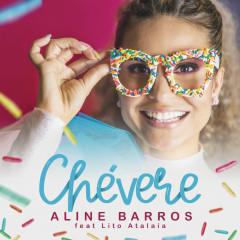 Chevere - Aline Barros, Lito Atalaia
