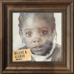 Believe & Achieve: Episode 2 - Chip