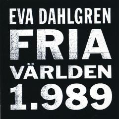 Fria världen 1.989 - Eva Dahlgren