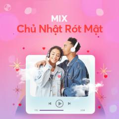 Chủ Nhật Rót Mật - Various Artists