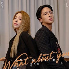 What About You - Ravi, Ailee