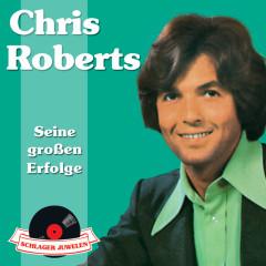 Schlagerjuwelen - Seine großen Erfolge - Chris Roberts