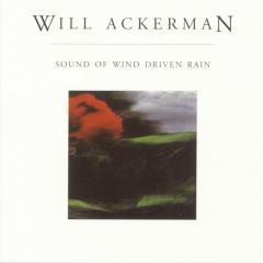 Sound Of Wind Driven Rain - Will Ackerman