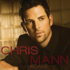 Roads - Chris Mann