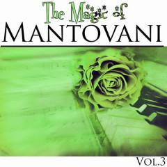 The Magic of Mantovani Vol.3 - Mantovani