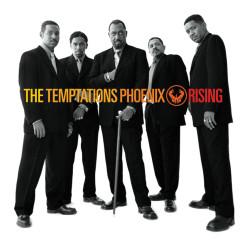 Phoenix Rising - The Temptations