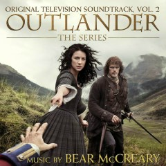 Outlander: Season 1, Vol. 2 (Original Television Soundtrack) - Bear McCreary
