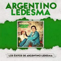 Los Éxitos de Argentino Ledesma - Argentino Ledesma