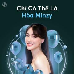 Chỉ Có Thể Hòa Minzy - Hòa Minzy