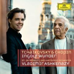 Tchaikovsky & Chopin (Live From St. Petersburg's White Nights / 2012) - Ingolf Wunder, St. Petersburg Philharmonic Orchestra, Vladimir Ashkenazy