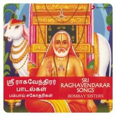 Sri Raghavendarar Songs