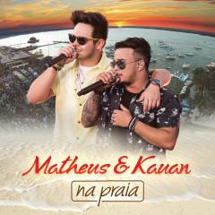 Na Praia (Ao Vivo) - Matheus & Kauan