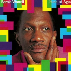 Funk Of Ages - Bernie Worrell