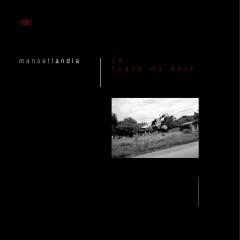 MANSETLANDIA - Le train du soir (Remasterisé en 2016) - Manset