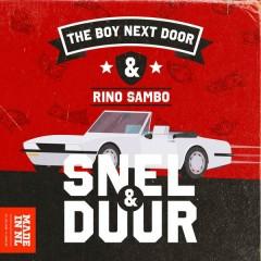Snel & Duur (Single) - The Boy Next Door