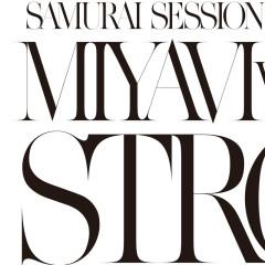 Samurai Session World Series Vol.1 MIYAVI Vs. KREVA Strong - MIYAVI, KREVA