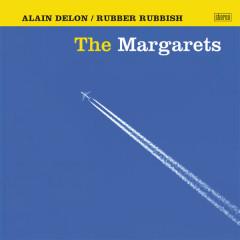 Alain Delon / Rubber Rubbish - The Margarets