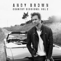Country Sessions (Vol. 2) - Andy Brown