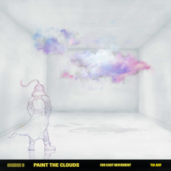 Paint The Clouds (feat. Tia Ray) - Far East Movement, Tia Ray
