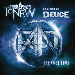 The Last Time (feat. Deuce) - From Ashes to New,Deuce