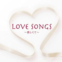 Love Songs - Koishikute - CD1