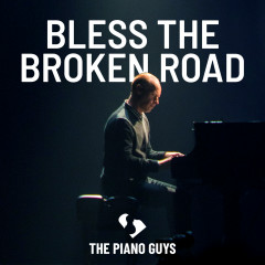 Bless the Broken Road - The Piano Guys