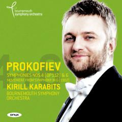 Prokofiev Symphonies Nos. 4 (rev. 1947) & 6, Symphonic Fragment - Kirill Karabits