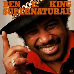 Supernatural Thing - Ben E. King