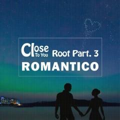 Root Part.3 (Single) - Romantico