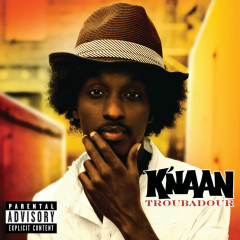 Troubadour (International Version (Explicit)) - K'naan