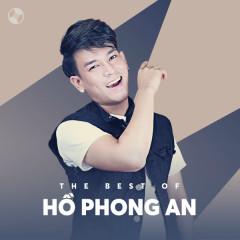 Những Bài Hát Hay Nhất Của Hồ Phong An - Hồ Phong An