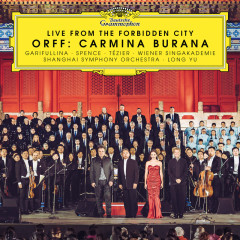 Orff: Carmina Burana (Live from the Forbidden City) - Aida Garifullina, Toby Spence, Ludovic Tézier, Shanghai Spring Children's Choir, Wiener Singakademie