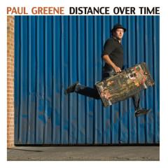 Distance Over Time - Paul Greene