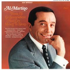 Think I'll Go Somewhere And Cry Myself To Sleep - Al Martino
