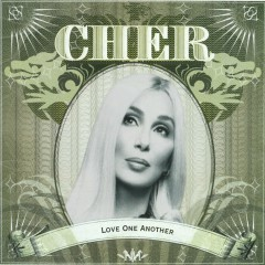 Love One Another EP (Remixes) - Cher