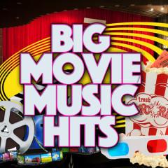 Big Movie Music Hits - Original Motion Picture Soundtrack