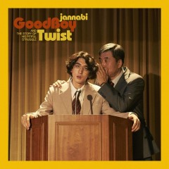 Good Boy Twist (Single) - Jannabi