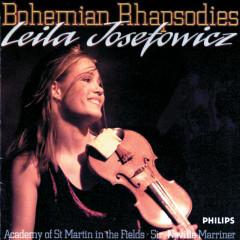 Bohemian Rhapsodies - Leila Josefowicz, Academy of St. Martin in the Fields, Sir Neville Marriner