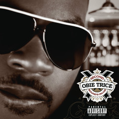 Second Rounds On Me - Obie Trice