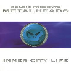 Inner City Life - Goldie