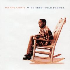 Wild Seed - Wild Flower - Dionne Farris