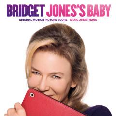 Bridget Jones's Baby (Original Motion Picture Score) - Craig Armstrong
