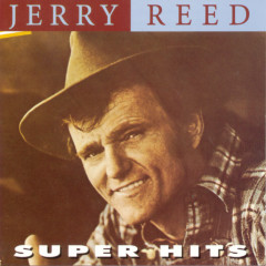 Super Hits - Jerry Reed