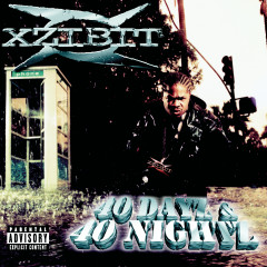 40 Dayz & 40 Nightz (Explicit) - Xzibit