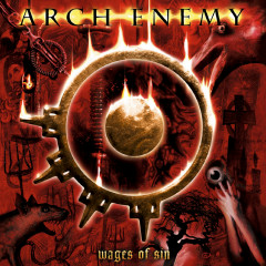 Wages of Sin - Arch Enemy