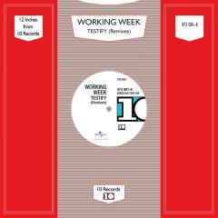Testify (Remixes) - Working Week