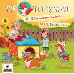008/Fall 15: Die verlassene Hundehütte / Fall 16: Die halbe Flöte - Die Fuchsbande