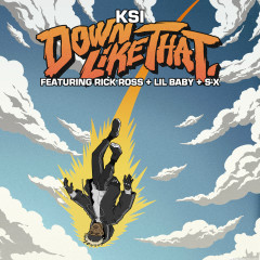 Down Like That (feat. Rick Ross, Lil Baby & S-X) - KSI, S-X, Lil Baby, Rick Ross
